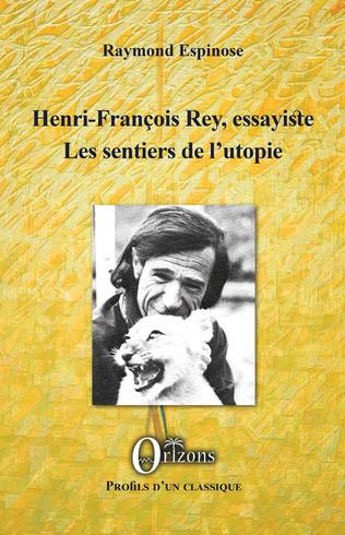 Couverture Henri-François Rey, essayiste