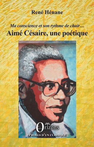 Couverture Aimé Césaire, une poétique