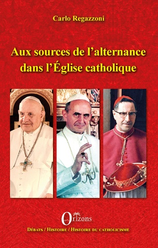 Couverture Aux sources de l'alternance dans l'Eglise catholique