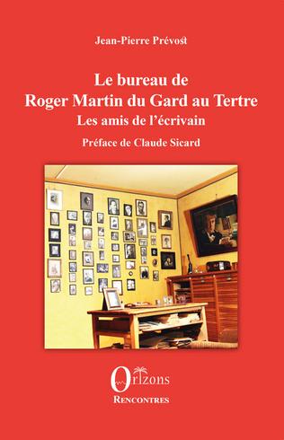 Couverture Le bureau de Roger Martin du Gard au Tertre