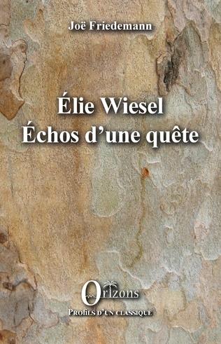 Couverture ELIE WIESEL ECHOS D'UNE QUETE