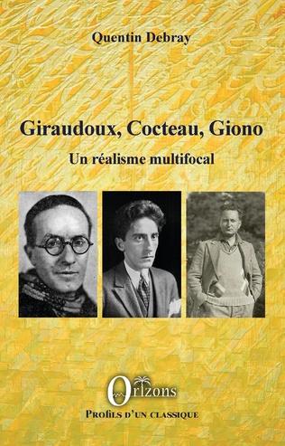 Couverture Giraudoux, Cocteau, Giono