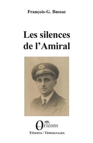 Couverture Les silences de l'Amiral