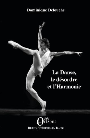 Couverture La Danse, le désordre et l'Harmonie