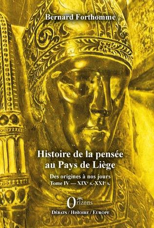 Couverture Histoire de la pensée au Pays de Liège Tome IV