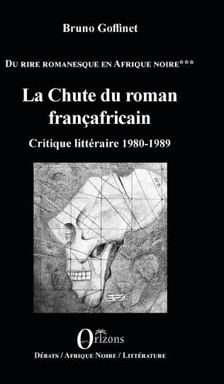 Couverture La Chute du roman françafricain
