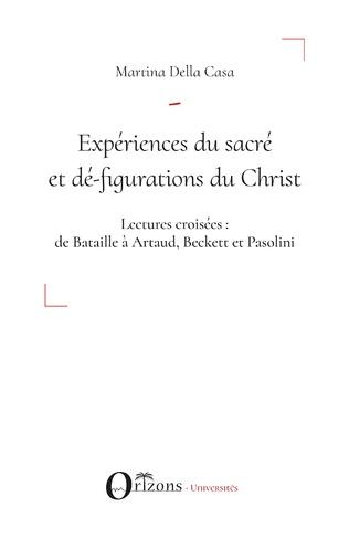 Couverture Expériences du sacré et dé-figuration du Christ