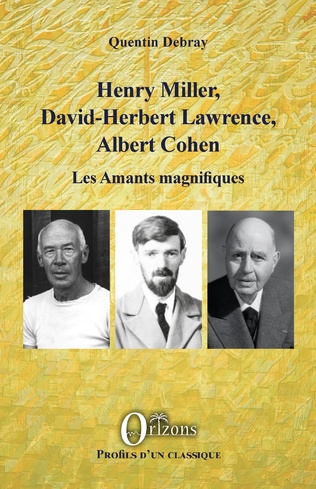 Couverture Henry Miller, David-Herbert Lawrence, Albert Cohen