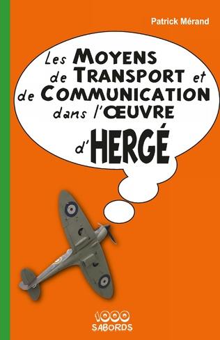 Couverture Les moyens de transport et de communication dans l'oeuvre d'Hergé