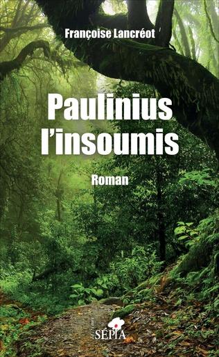 Couverture Paulinius l'insoumis
