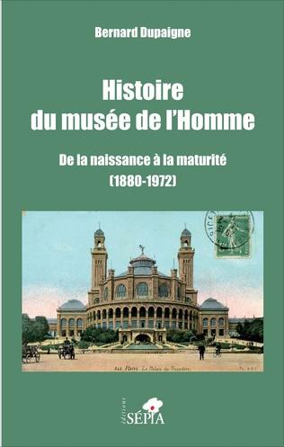 Couverture Histoire du musée de l'Homme