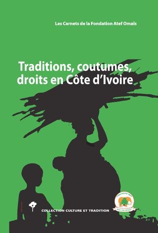 Couverture Traditions, coutumes, droits en Côte d'Ivoire