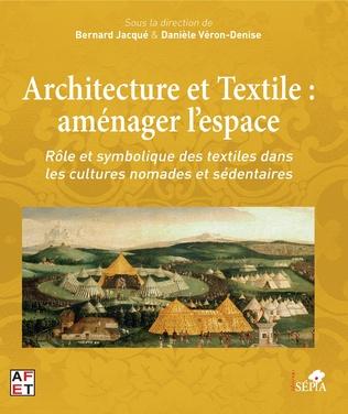 Couverture Architecture et Textile : aménager l'espace