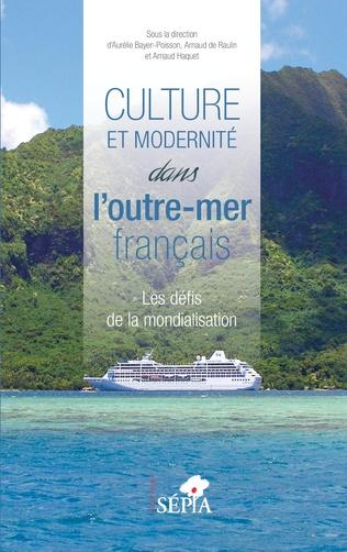 Couverture Culture et modernité dans l'outre-mer français