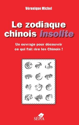 Couverture Le zodiaque chinois insolite