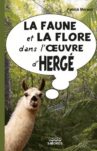 Couverture La faune et la flore dans l'oeuvre d'Hergé