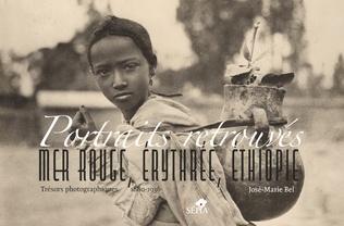 Couverture Portraits retrouvés. Mer rouge, Érythrée, Éthiopie