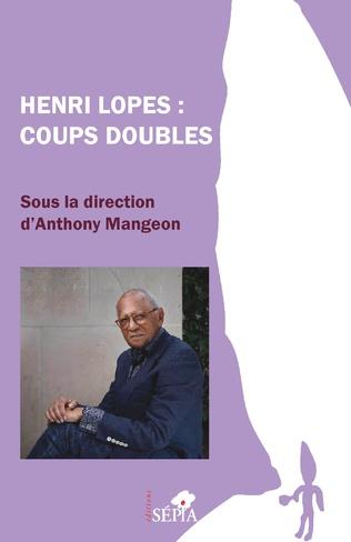Couverture Henri Lopes : Coups doubles