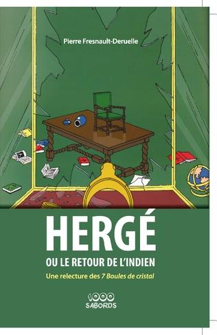 Couverture Hergé ou le retour de l'Indien