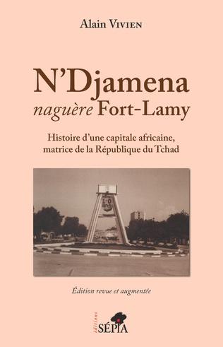 Couverture N'Djamena naguère Fort-Lamy