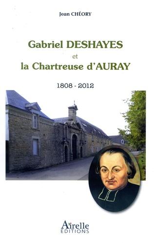 Couverture Gabriel Deshayes et la Chartreuse d'Auray