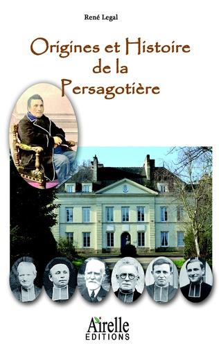 Couverture Origines et Histoire de la Persagotière