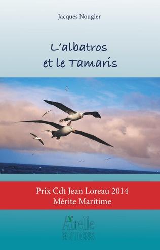 Couverture L'albatros et le Tamaris