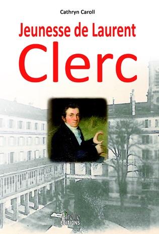 Couverture Jeunesse de Laurent CLerc