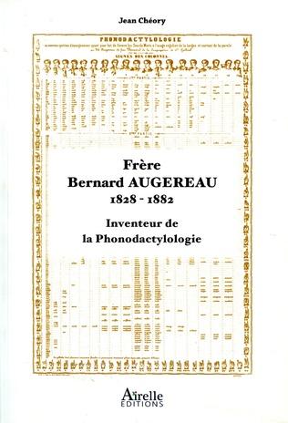 Couverture Frère Bernard Augereau 1828-1882
