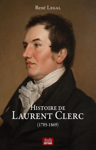 Couverture Histoire de Laurent Clerc