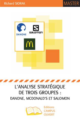 Couverture L'analyse stratégique de trois groupes : Danone, McDonald's et Salomon