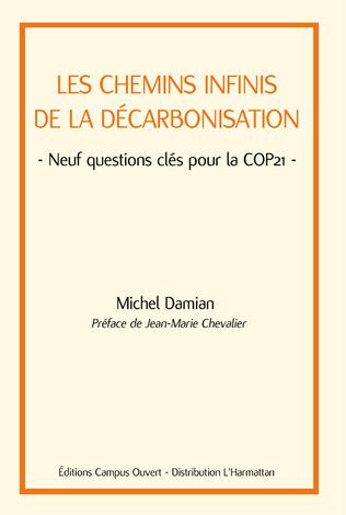 Couverture Les chemins infinis de la décarbonisation