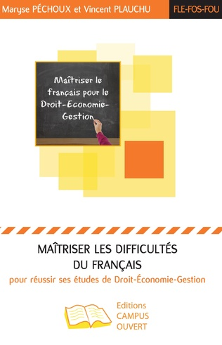 Couverture Maîtriser les difficultés du français pour réussir ses études de Droit-Economie-Gestion