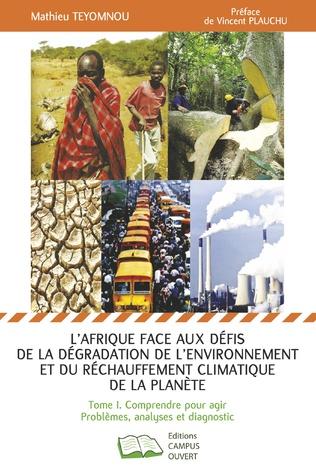 Couverture L'Afrique face aux défis de la dégradation de l'environnement et du réchauffement climatique de la planète