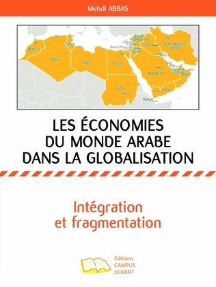 Couverture Les économies du monde arabe dans la globalisation