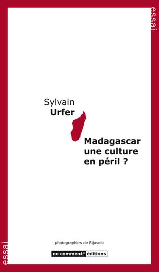 Couverture Madagascar une culture en péril ?