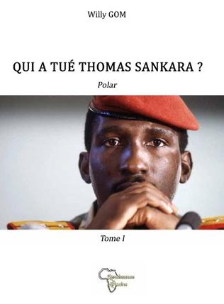 Couverture Qui a tué Thomas Sankara ?