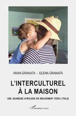 L'interculturel à la maison - Anna Granata, Elena Granata