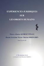 Expériences juridiques sur les droits humains - Marco Alberto Quiroz Vitale, Bassin Sandrine Marie-Thérèse Diringbin