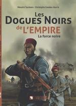 Les dogues noirs de l'empire - Massiré Tounkara, Christophe Cassiau-Haurie