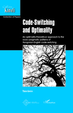 Code-Switching and Optimality - Tímea Kovács