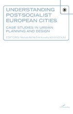 Understanding Post-socialist European Cities -