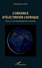 L'urgence d'électrifier l'Afrique - Samuele Furfari