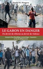 Le Gabon en danger - Daniel Mengara