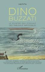 Dino Buzzati - Luigi De Poli