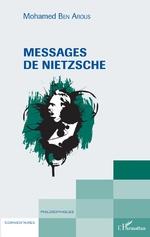 Messages de Nietzsche - Mohamed Ben Arous
