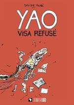 Yao visa refusé - Didier Viodé