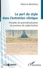 Le pari du style dans l'entretien clinique - Fabienne Boissieras