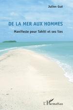 De la mer aux hommes - Julien Gué