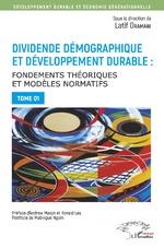 Dividende démographique et développement durable Tome 1 - Latif Dramani